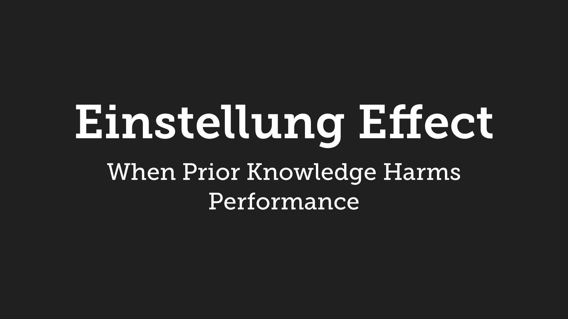 Einstellung Effect: When Prior Knowledge Harms Performance