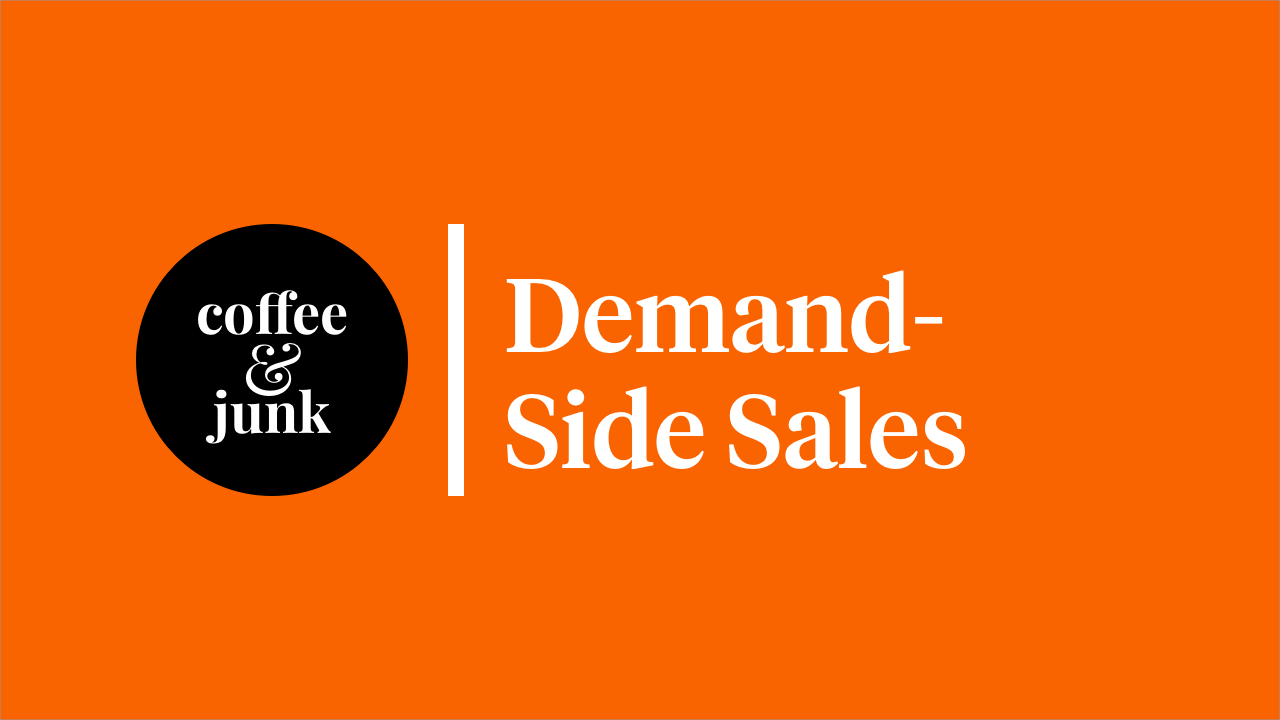 Demand-Side Sales: Everybody Wants to Buy, But Nobody Wants to be Sold to